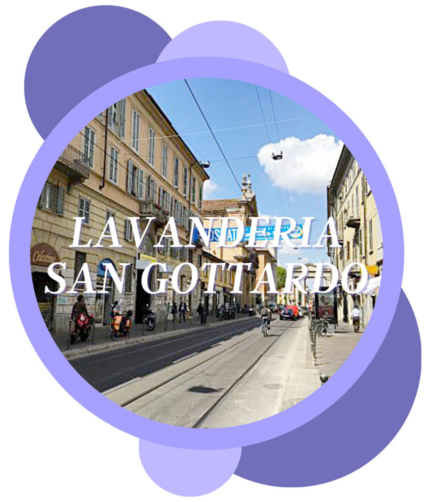 Il Corso San Gottardo a Milano dove è la nostra lavanderia